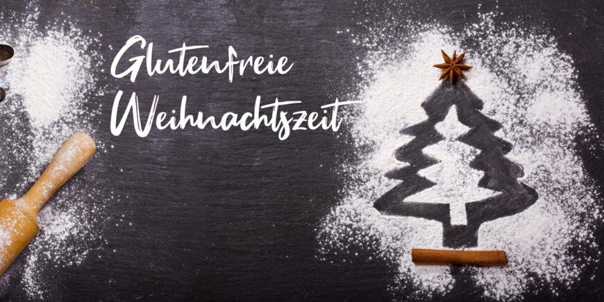 Glutenfreie Weihnachtszeit