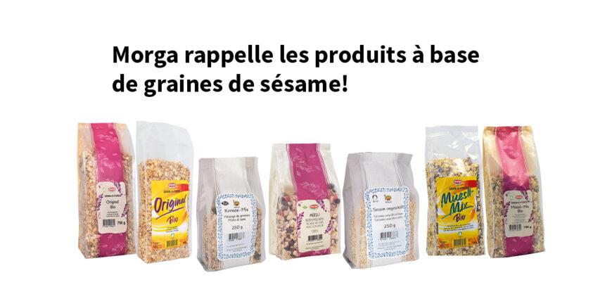 Morga rappelle les produits à base de graines de sésame